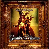 Greater Mission by Logic & The Capitol
