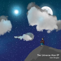 The Universe Man by Liam Sturgess