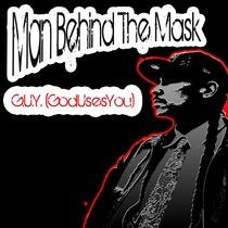 Man Behind the Mask by G.U.Y.