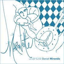 Marionette by Daniel Miranda