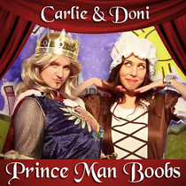 Prince Man Boobs by Carlie and Doni