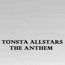 The Anthem by Tonsta Allstars