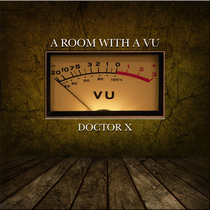 A Room with a VU by Doctor X