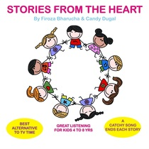 Stories from the Heart by Candy Dugal & Firoza Bharucha
