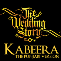 Kabeera (feat. Harpreet Bachher) by The Wedding Story & Nidhi Kohli