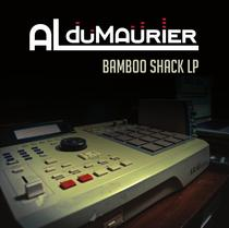 Bamboo Shack - LP by Al Dumaurier