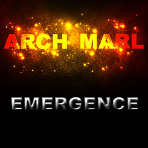 Emergence by Arch Marl