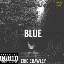 Blue by Eric Crawley