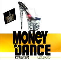 Money Dance by BodySnatcha#4