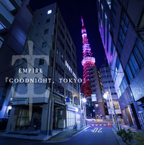 Goodnight, Tokyo by Empire
