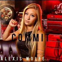 Commit (feat. EB3 & Nate Selassie) by Alexis Wolfe