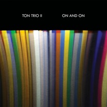 On and On by Ton Trio II