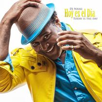 Hoy Es el Dia by DJ Nrike
