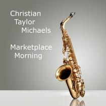 Marketplace Morning (L.A. Session) by Christian Taylor Michaels