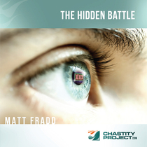 The Hidden Battle by Matt Fradd