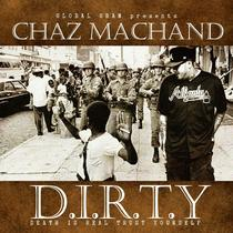 D.I.R.T.Y by Chaz Machand