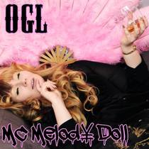 O.G.L. by MC Melody Doll