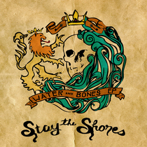 Water and Bones by Stay the Shores