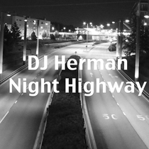 Night Highway by Dj Herman