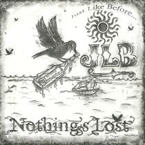 Nothing's Lost by Just Like Before