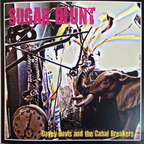 Sugar Blunt by Davey Davis & The Cabal Breakers