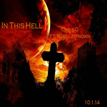 In This Hell (feat. RéboUnknown) [Remix] by Chris O