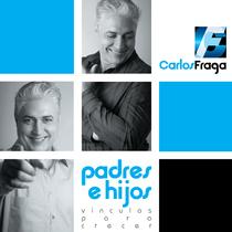 Padres e hijos (Vínculos para crecer) by Carlos Fraga