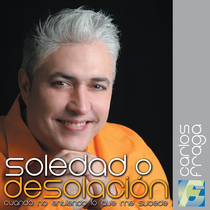 Soledad o desolación (Cuando no entiendo lo que me sucede) by Carlos Fraga