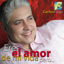 Eres el amor de mi vida, pero... by Carlos Fraga