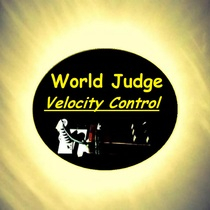 Velocity Control by World Judge
