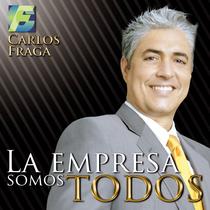 La empresa somos todos by Carlos Fraga