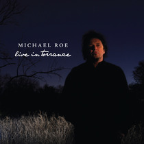 Live In Torrance (Live) by Michael Roe