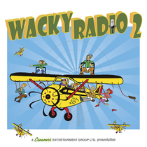 Wacky Radio, Vol. 2 by Canamera Entertainment Group