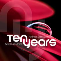 Ten Years by Andreas Scotty Böttcher & Karen Sue Larsen