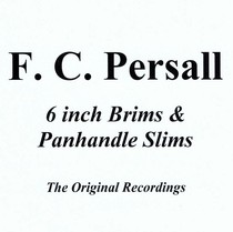6 Inch Brims & Panhandle Slims by Charles Persall