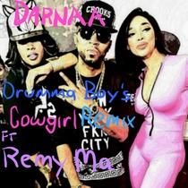 Cowgirl (feat. Remy Ma & Drumma Boy) [Remix] by Darnaa