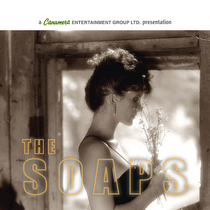 The Soaps by Canamera Entertainment Group