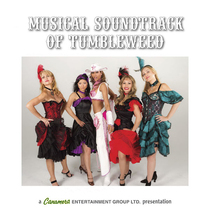 Musical Soundtrack of Tumbleweed by Canamera Entertainment Group