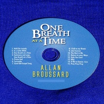 One Breath at a Time by Allan Broussard