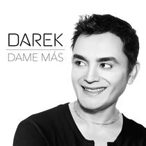 Dame Más by Darek