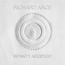 Íntimo y acústico by Richard Arce
