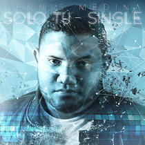 Solo tu by Dennis Medina