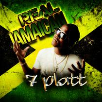 Real Jamaican by 7 Platt
