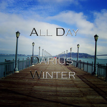 All Day by Darius Winter