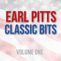 Earl Pitts Classics, Vol. 1 by Earl Pitts