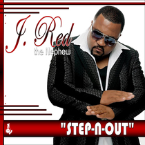 Step N Out by J. Red (The Nephew)