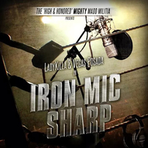 Iron Mic Sharp by LadyKilla & Vegas Posada