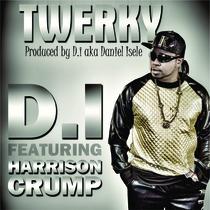 Twerky (feat. Harrison Crump) by D.I