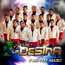 Y No Hay Mas! by Banda La Desina de Mazatlán, Sin.