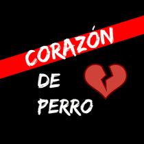 Corazón de Perro by 4 A.M.
